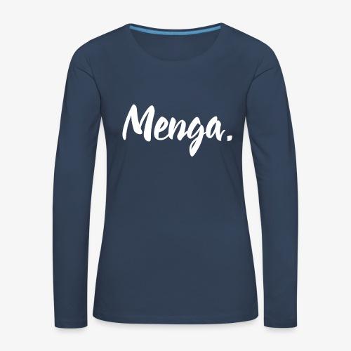 Menga. - Maglietta Premium a manica lunga da donna