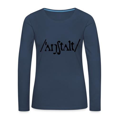 /'angstalt/ logo - Frauen Premium Langarmshirt