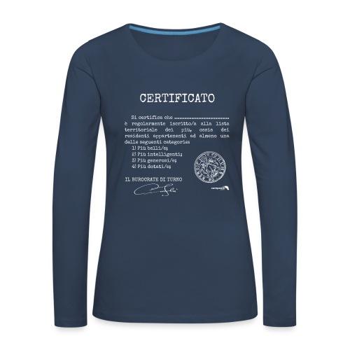 1.07 Certificato Piu Adulti B (Aggiungi nome) - Maglietta Premium a manica lunga da donna