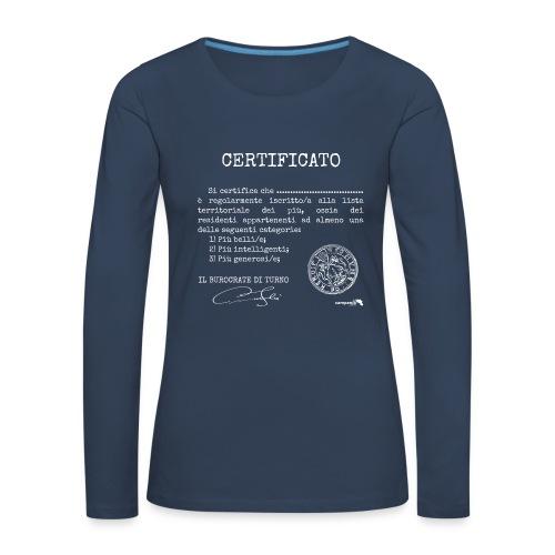 1.07 Certificato Piu Generico B (Aggiungi nome) - Maglietta Premium a manica lunga da donna