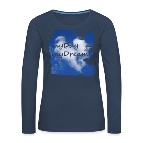 myDay myDream - Frauen Premium Langarmshirt
