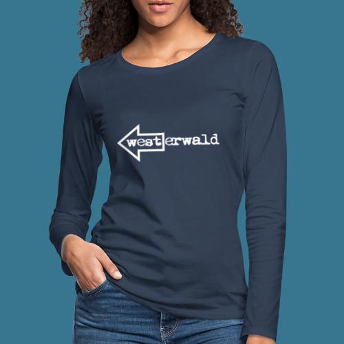 West Erwald - Frauen Premium Langarmshirt