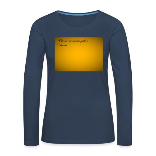 Kirje... - Naisten premium pitkähihainen t-paita