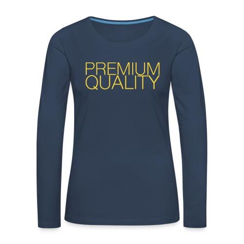 Premium quality - T-shirt manches longues Premium Femme