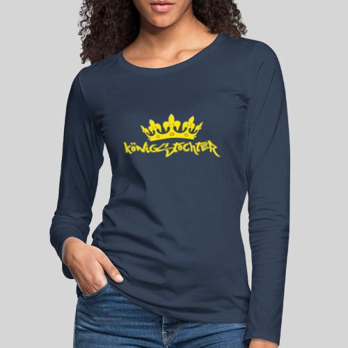 Königstochter m. Krone über der stylischen Schrift - Frauen Premium Langarmshirt