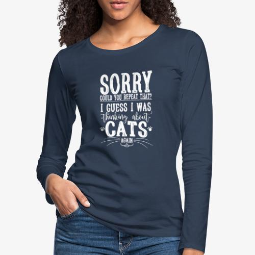 Sorry Cats II - Naisten premium pitkähihainen t-paita