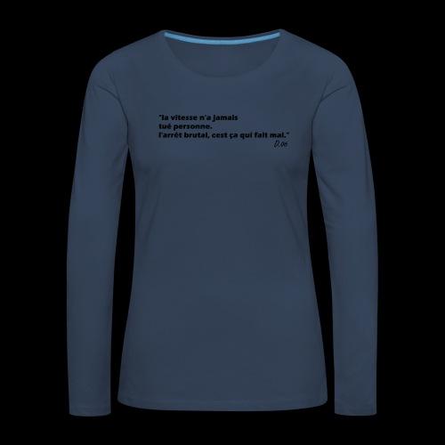 vitesse (noir) - T-shirt manches longues Premium Femme