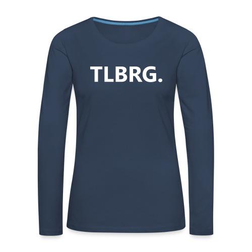 TLBRG - Vrouwen Premium shirt met lange mouwen