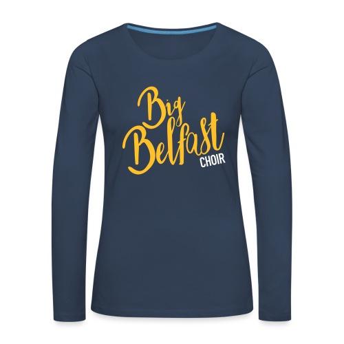 Big Belfast Choir Yellow white - Women's Premium Longsleeve Shirt