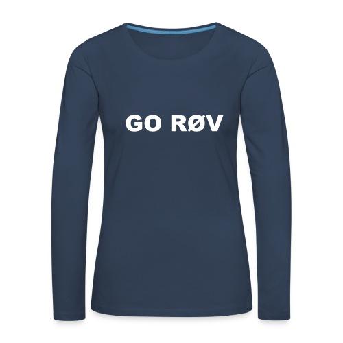 GO RØV - Dame premium T-shirt med lange ærmer