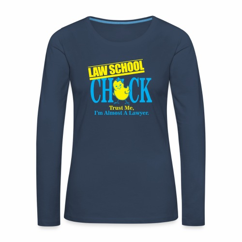 Law School Chick - Women's Premium Longsleeve Shirt