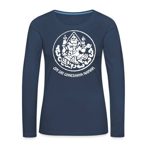 Om Sri Ganeshaya Namah! - Frauen Premium Langarmshirt