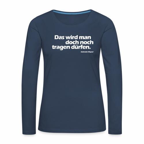 Kleidungsfreiheit - Frauen Premium Langarmshirt