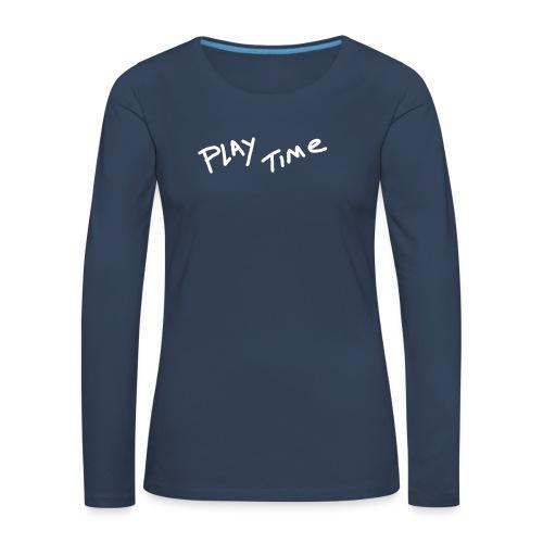 Play Time Tshirt - Women's Premium Longsleeve Shirt