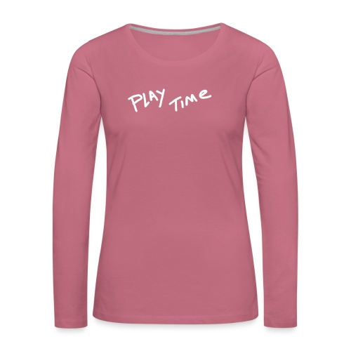 Play Time Tshirt - Women's Premium Longsleeve Shirt