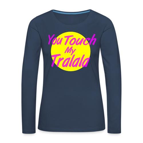Tralala - T-shirt manches longues Premium Femme