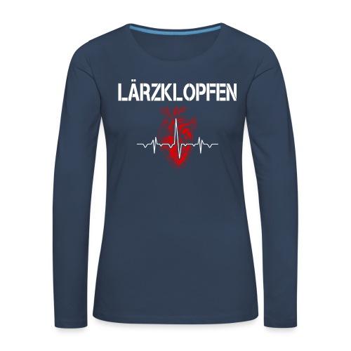 Lärzklopfen - Frauen Premium Langarmshirt