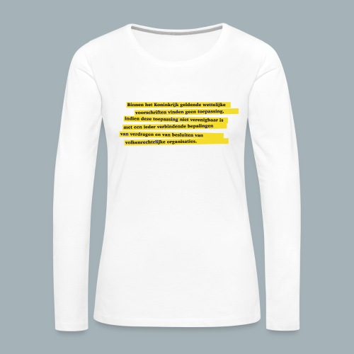 Nederlandse Grondwet T-Shirt - Artikel 94 - Vrouwen Premium shirt met lange mouwen