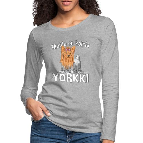 Yorkki Koiria - Naisten premium pitkähihainen t-paita