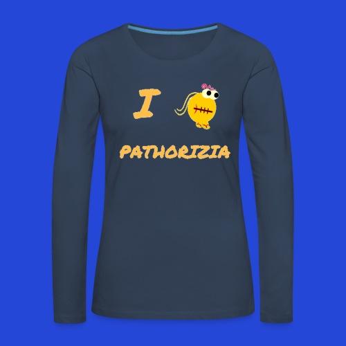 Love Pathorizia - Maglietta Premium a manica lunga da donna
