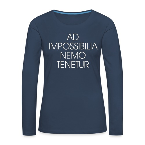 Ad Impossibilia Nemo Tenetur t-shirt avvocato - Women's Premium Longsleeve Shirt