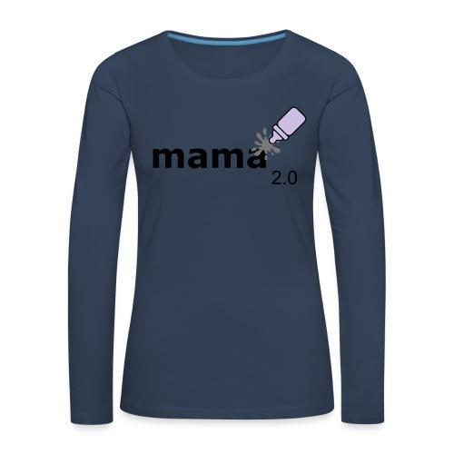 Mama_2-0 - Frauen Premium Langarmshirt
