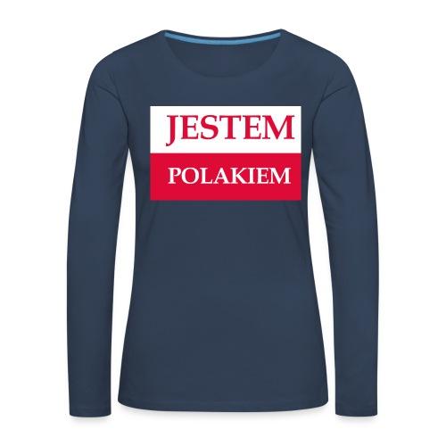 Jestem Polakiem - Koszulka damska Premium z długim rękawem