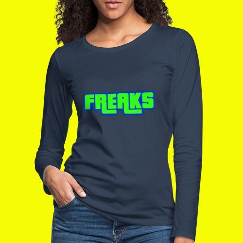 YOU FREAKS - Frauen Premium Langarmshirt