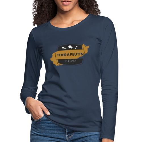 Therapeutin im Dienst - Frauen Premium Langarmshirt