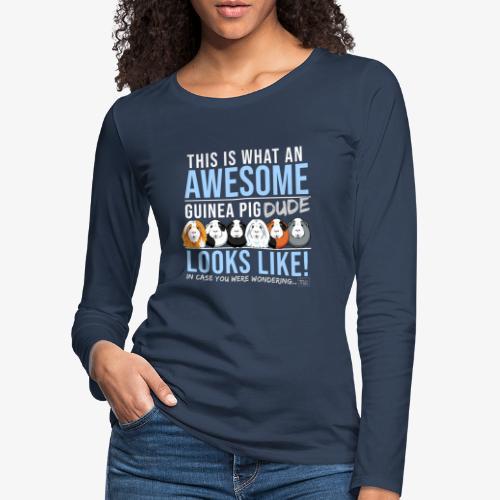 Guinea Pig Dude - Naisten premium pitkähihainen t-paita