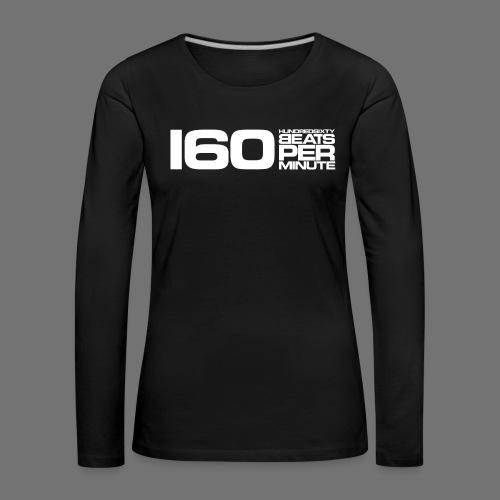 160 BPM (valkoinen pitkä) - Naisten premium pitkähihainen t-paita