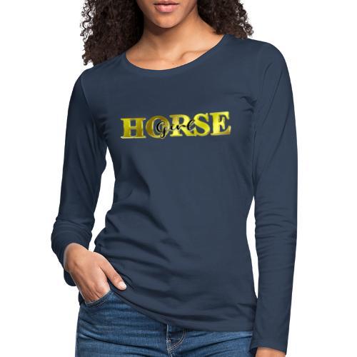 Horsegirl Reiten Pferde Geschenk - Frauen Premium Langarmshirt