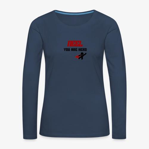 NEEL You Are Hero - Koszulka damska Premium z długim rękawem