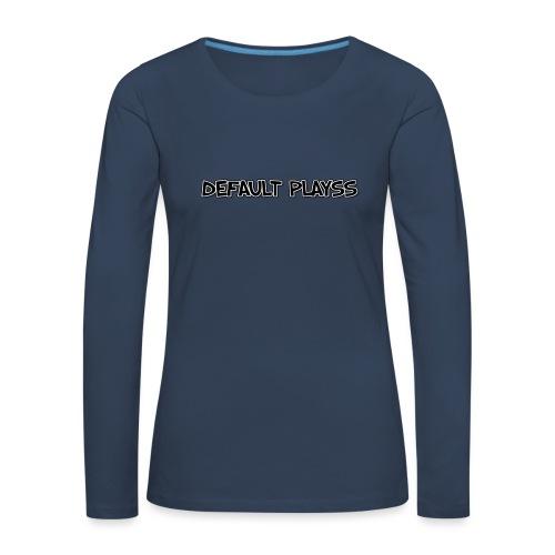 DEFAULT PLAYSS - Vrouwen Premium shirt met lange mouwen