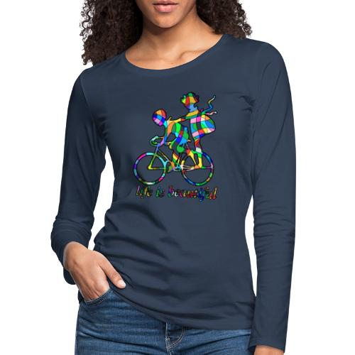 Life is beautiful - Frauen Premium Langarmshirt