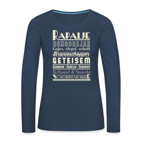Rapalje - Vrouwen Premium shirt met lange mouwen