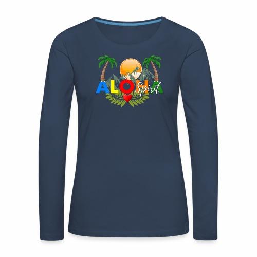Aloha Spirit Tee - Frauen Premium Langarmshirt