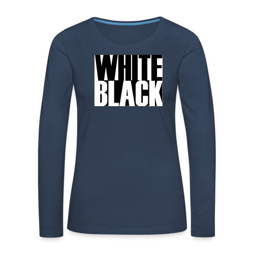 White, Black T-shirt - Vrouwen Premium shirt met lange mouwen
