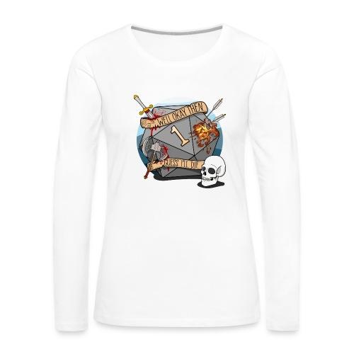 Arvelen kuolen - DND D & D Dungeons and Dragons - Naisten premium pitkähihainen t-paita