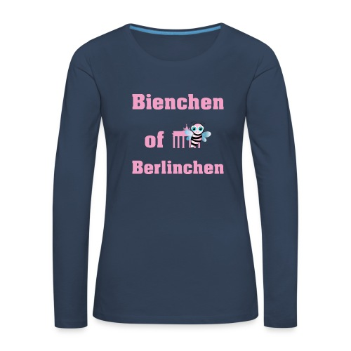 Bienchen of Berlinchen | I Love Berlin - Frauen Premium Langarmshirt