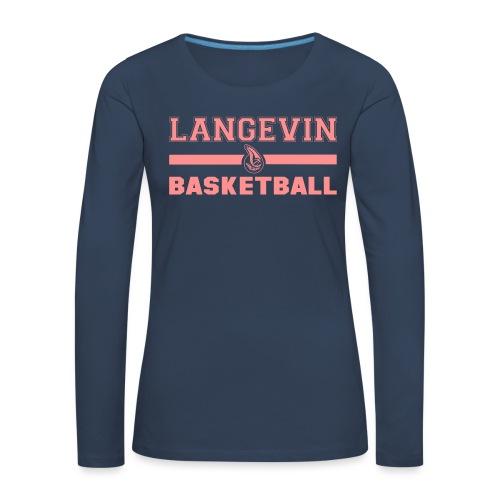 LangevinLogoBasketball st - T-shirt manches longues Premium Femme