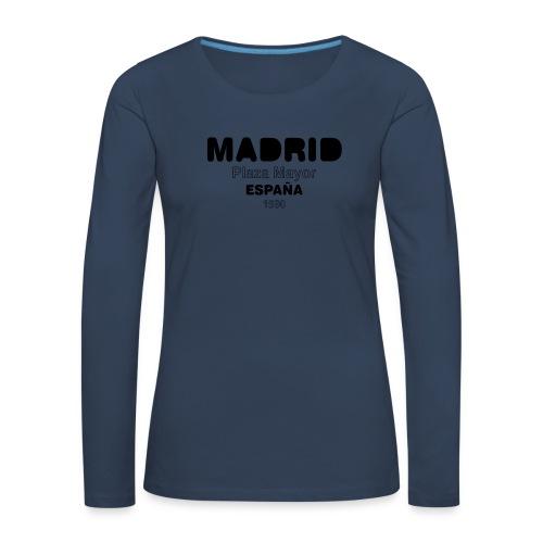 Madrid ESPAÑA - T-shirt manches longues Premium Femme