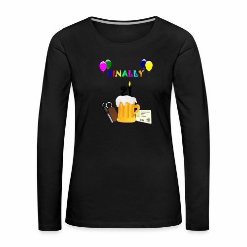 Finally 21 (2) - Women's Premium Longsleeve Shirt
