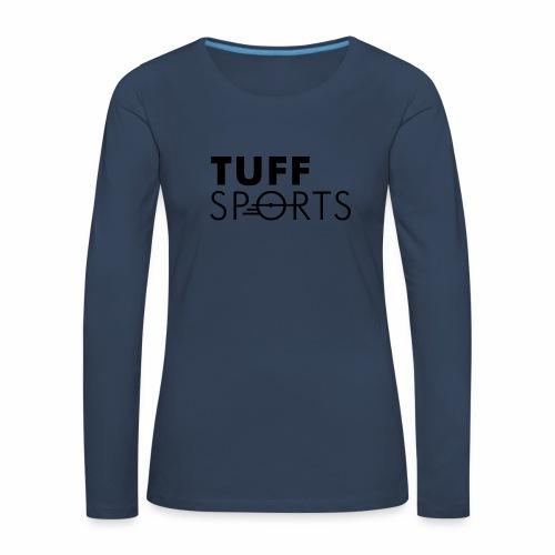 tuffsports - Frauen Premium Langarmshirt