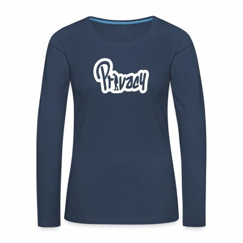 Privacy - T-shirt manches longues Premium Femme