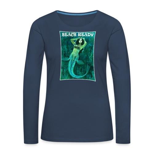 Vintage Pin-up Beach Ready Mermaid - Women's Premium Longsleeve Shirt