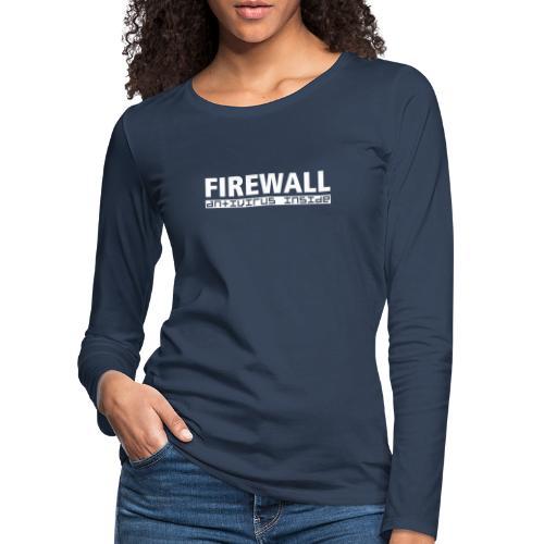 FIREWALL antivirus inside - Women's Premium Longsleeve Shirt