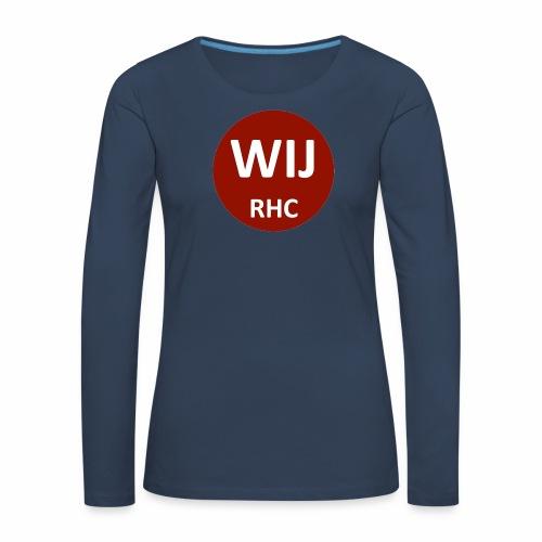 WIJ RHC - Vrouwen Premium shirt met lange mouwen