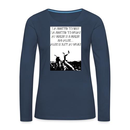 I'm Addicted to Bass Tanktop - Vrouwen Premium shirt met lange mouwen