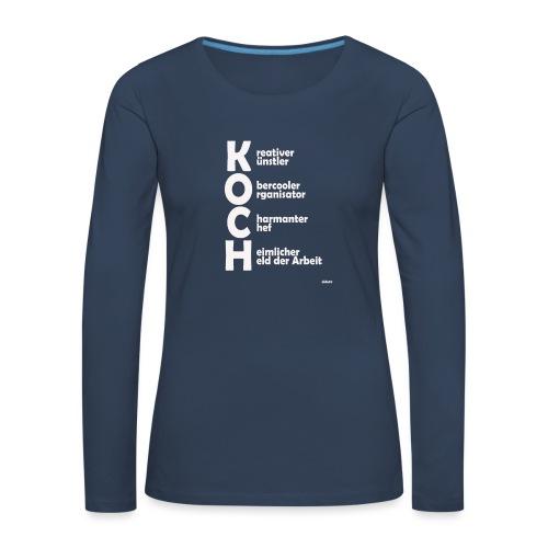 Was macht einen Koch aus? (Premium Shirt) - Frauen Premium Langarmshirt